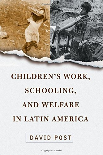 Children's Work, Schooling, and Welfare in Latin America: David Post