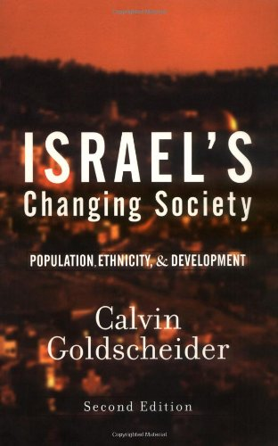 9780813339177: Israel's Changing Society: Population, Ethnicity, And Development, Second Edition