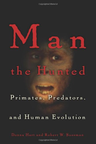 9780813339368: Man the Hunted: Primates, Predators, and Human Evolution