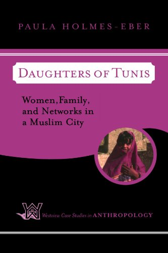 9780813339443: Daughters of Tunis: Women, Family, and Networks in a Muslim City (Westview Case Studies in Anthropology)