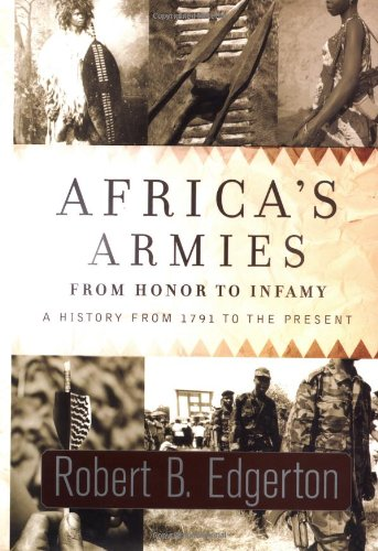 9780813339474: Africa's Armies: From Honor to Infamy