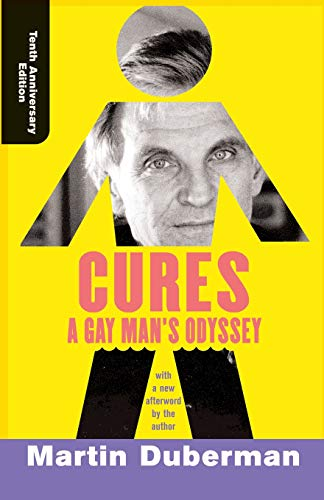 9780813339542: Cures: A Gay Man's Odyssey, Tenth Anniversary Edition