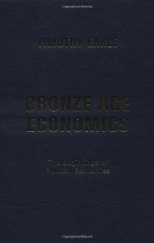 9780813339696: Bronze Age Economics: The First Political Economies