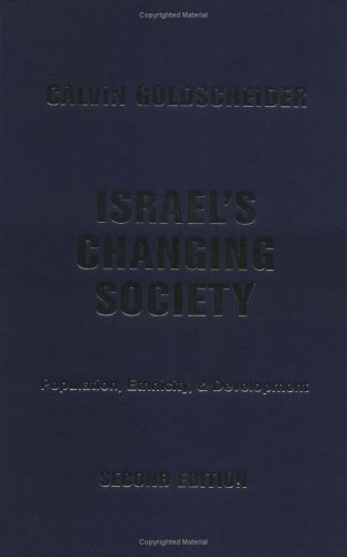 9780813339702: Israel's Changing Society: Population, Ethnicity, And Development