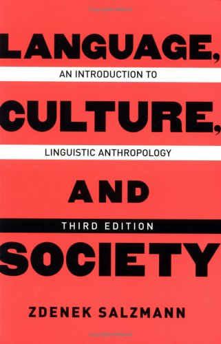 9780813340029: Language, Culture, and Society: An Introduction To Linguistic Anthropology, Third Edition