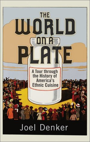 9780813340036: The World on a Plate: A Tour through the History of America's Ethnic Cuisine