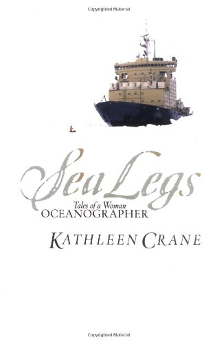9780813340043: Sea Legs: Tales Of A Woman Oceanographer