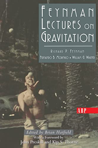 Feynman Lectures On Gravitation (Frontiers in Physics: Richard Feynman; Fernando