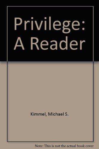 9780813340555: Privilege: A Reader