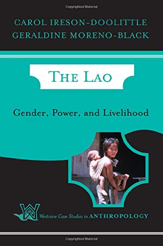 9780813340623: The Lao: Gender, Power, And Livelihood (Westview Case Studies in Anthropology)