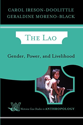 9780813340630: The Lao: Gender, Power, and Livelihood (Case Studies in Anthropology)