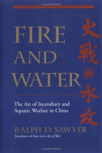 9780813340654: Fire and Water: The Art of Incendiary and Aquatic Warfare in China