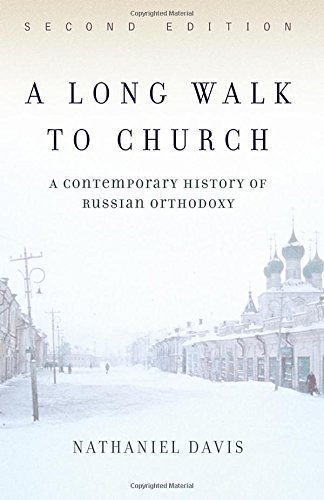 9780813340678: A Long Walk To Church: A Contemporary History Of Russian Orthodoxy