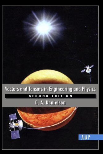 9780813340807: Vectors And Tensors In Engineering And Physics: Second Edition