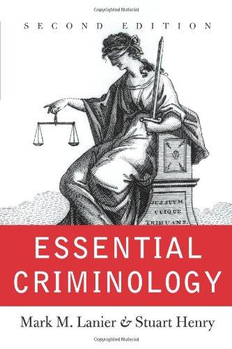9780813340906: Essential Criminology