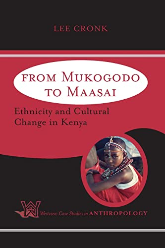 9780813340944: From Mukogodo To Maasai: Ethnicity and Cultural Change in Kenya
