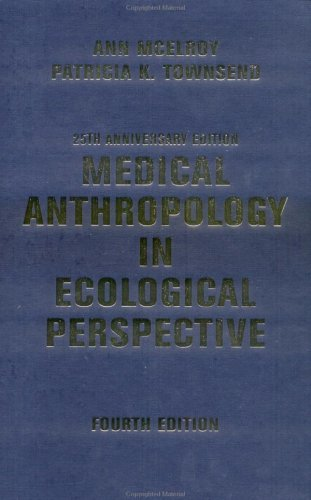 9780813340982: Medical Anthropology In Ecological Perspective: Fourth Edition
