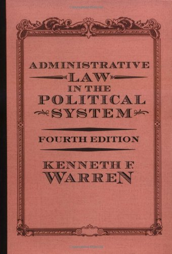 9780813341163: Administrative Law In The Political System: Fourth Edition