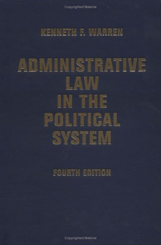 9780813341170: Administrative Law In The Political System: Fourth Edition