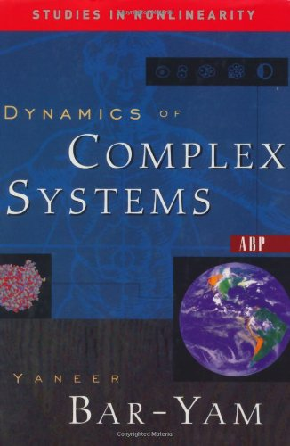 9780813341217: Dynamics Of Complex Systems (Studies in Nonlinearity)