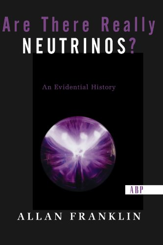 9780813341286: Are There Really Neutrinos?: An Evidential History