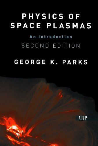 9780813341293: Physics Of Space Plasmas: An Introduction, Second Edition
