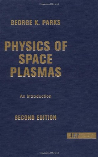 9780813341309: Physics Of Space Plasmas: An Introduction, Second Edition