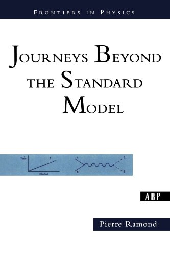 9780813341316: Journeys Beyond The Standard Model (Frontiers in Physics)