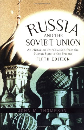 Russia and the Soviet Union 5th: An Historical Introduction from the Kievan State to the Present