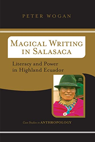 Magical Writing In Salasaca: Literacy And Power