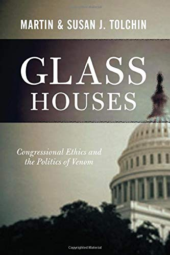 9780813341613: Glass Houses: Congressional Ethics And The Politics Of Venom
