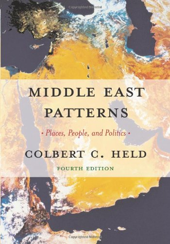 Middle East Patterns: Palces, Peoples, and Politics: Cummings, John; Held,
