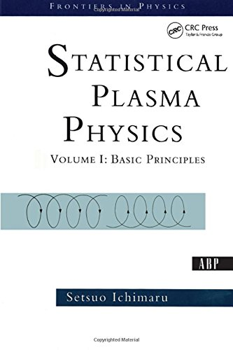 9780813341781: Statistical Plasma Physics, Volume I: Basic Principles: v. 1 (Frontiers in Physics)