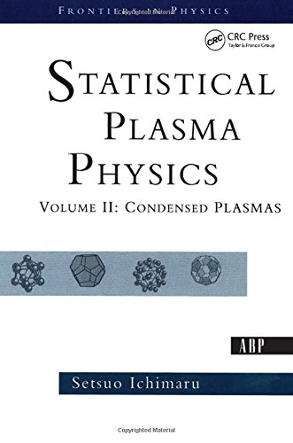9780813341798: Statistical Plasma Physics, Volume II: Condensed Plasmas: v. 2 (Frontiers in Physics)