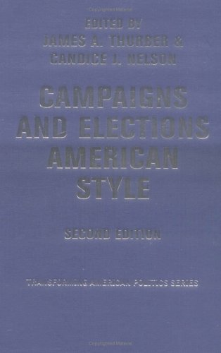 9780813341828: Campaigns And Elections American Style (Transforming American Politics)