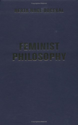 9780813341897: Feminist Philosophy (Feminist Theory and Politics)