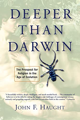 9780813341996: Deeper Than Darwin: The Prospect For Religion In the Age Of Evolution