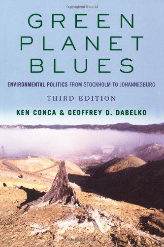 9780813342009: Green Planet Blues: Environmental Politics from Stockholm to Johannesburg