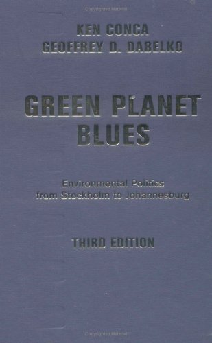 9780813342016: Green Planet Blues: Environmental Politics from Stockholm to Johannesburg