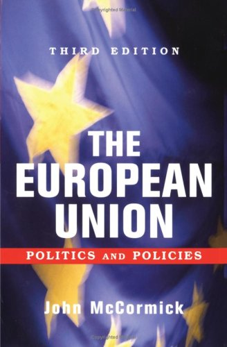 9780813342023: The European Union: Politics and Policies