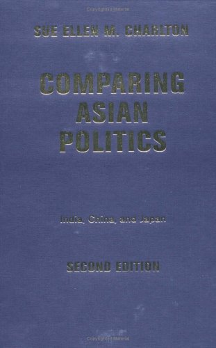 9780813342054: Comparing Asian Politics: India, China, and Japan