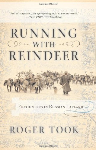 9780813342108: Running with Reindeer: Encounters in Russian Lapland