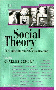 9780813342160: Social Theory : The Multicultural And Classic Readings