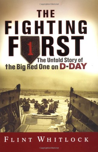 9780813342184: The Fighting First: The Untold Story Of The Big Red One On D-day