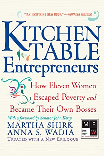 9780813342238: Kitchen Table Entrepreneurs: How Eleven Women Escaped Poverty and Became Their Own Bosses