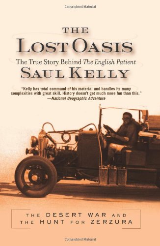 9780813342580: Lost Oasis: The Desert War and the Hunt for Zerzura: The True Story Behind
