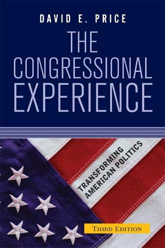 9780813342627: The Congressional Experience (Transforming American Politics)