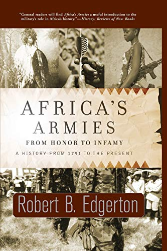 9780813342771: Africa's Armies: From Honor To Infamy