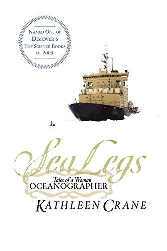 9780813342856: Sea Legs: Tales of a Woman Oceanographer