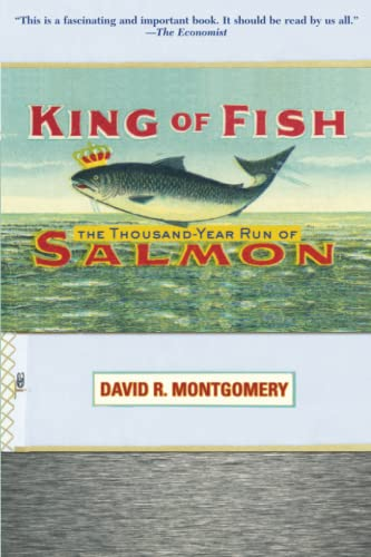 King of Fish: The Thousand-Year Run of Salmon (Paperback)